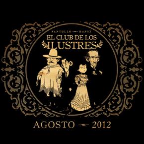 El club de los ilustres, de Rodolfo Santullo (guión) y Guillermo Hansz (dibujos)